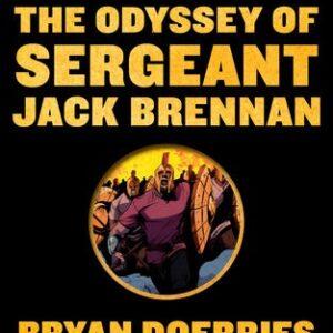 THE ODYSSEY - SERGEANT JACK BRENNAN
