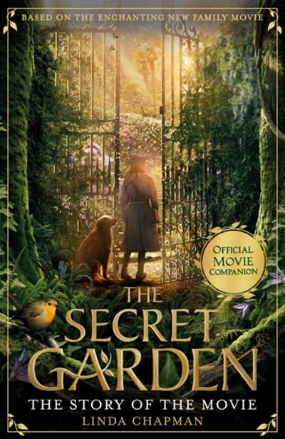 THE SECRET GARDEN: THE STORY OF THE MOVIE (FILM)